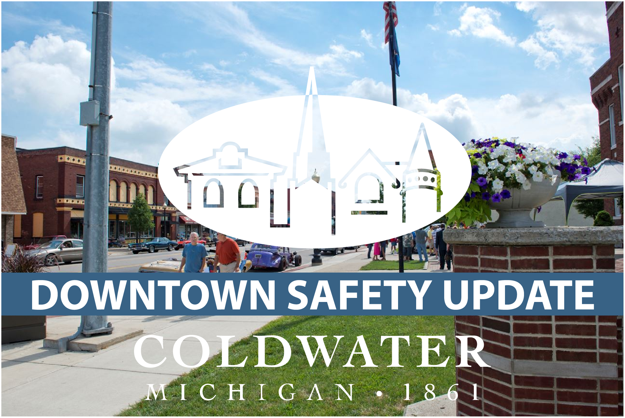 Downtown Safety Update