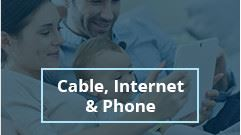 Cable, Internet & Phone