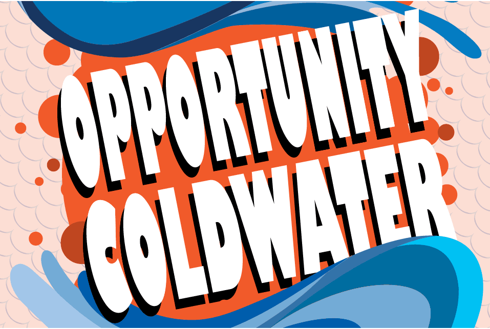 Opportunity Coldwater
